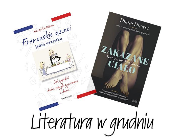 Dwie ważne książki w grudniu. Karen Le Billon oraz DianeDucret.